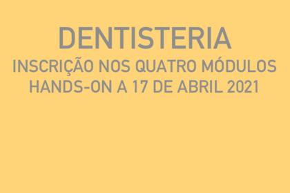 Curso modular de dentisteria (três teóricos + hands-on a 17/04/2021)