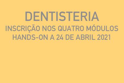 Curso modular de dentisteria (três teóricos + hands-on a 24/04/2021)