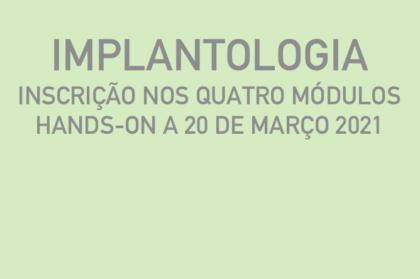 Curso modular de implantologia (três teóricos + hands-on a 20/03/2021)