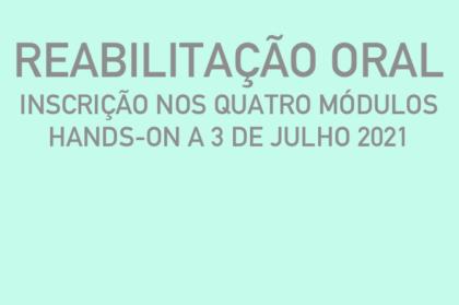 Curso modular de reabilitação oral (três teóricos + hands-on a 03/07/2021)