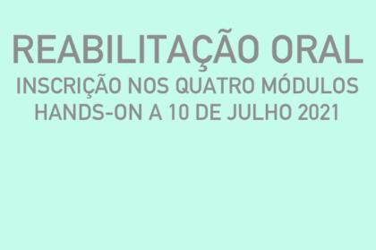 Curso modular de reabilitação oral (três teóricos + hands-on a 10/07/2021)